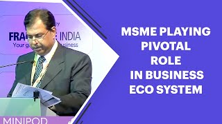 MSME playing pivotal role in Business