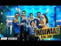Download OFFICIAL: 'India Waale' FULL  Song |Happy New Year | Shah Rukh Khan, Deepika Padukone MP3 song and Music Video