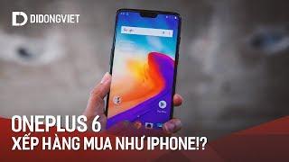 Oneplus 6 có gì mà khiến nghìn người Mỹ xếp hàng mua?