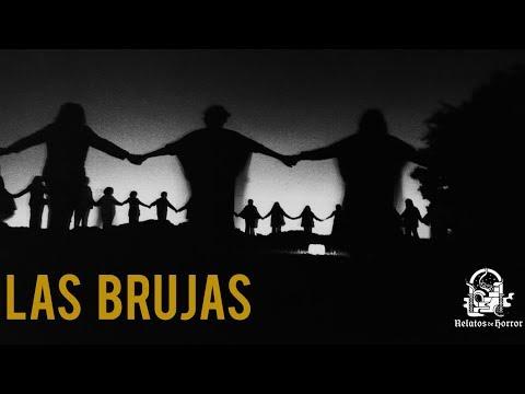 LAS BRUJAS (HISTORIAS DE TERROR)