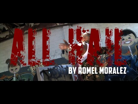 All Hail (Official Music Video) - Romel Moralez