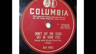 Watch Ray Price Dont Let The Stars Get In Your Eyes video