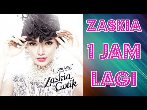 download lagu Zaskia Gotik - 1 Jam Lagi Dangdut Terbaru 2017 gratis