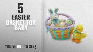 Top10 Easter Basket For Baby [2018]: My First Easter Basket - Baby Gund