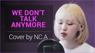 [앤씨아/NC.A] Charlie Puth - We Don't Talk Anymore cover