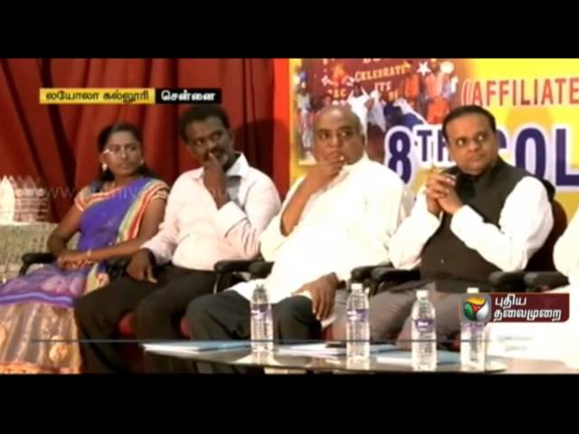 CEO of Puthiya Thalaimurai chaired in 8th annual festival of Loyola College, Chennai