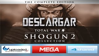 Descargar Total War SHOGUN 2 [PC][FULL][ESPAÑOL][MEGA]