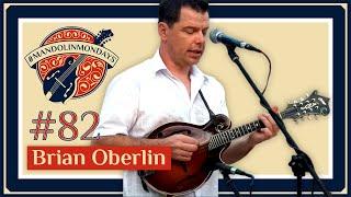 Mandolin Mondays Featuring Brian Oberlin 34 Landslide 34