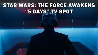 "Star Wars: The Force Awakens ""5 Days"" TV Spot (Official)"