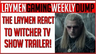 The Laymen Gaming Weekly News Dump - Sat 20thy July