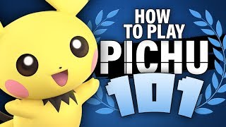 HOW TO PLAY PICHU 101 - Super Smash Bros. Ultimate