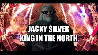 Jacky Silver - King In The North (Original Mix)