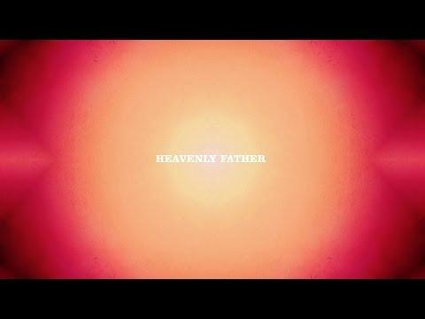 Bon Iver - Heavenly Father (Lyric Video)
