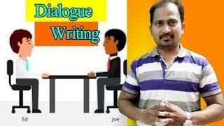 Dialogue Writing : ENGLISH GRAMMAR : WRITING SKILL :ENGLISH FOR LEARNERS