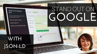 How to Make Your Organization Stand Out on Google with the JSON-LD Structure