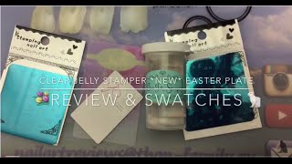 Clear Jelly Stamper *NEW* EASTER plate - review & swatches