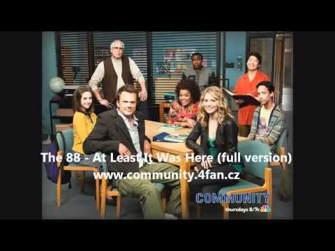 "At Least It Was Here (""Community"" Main Title) [Full Length Version] - The 88"