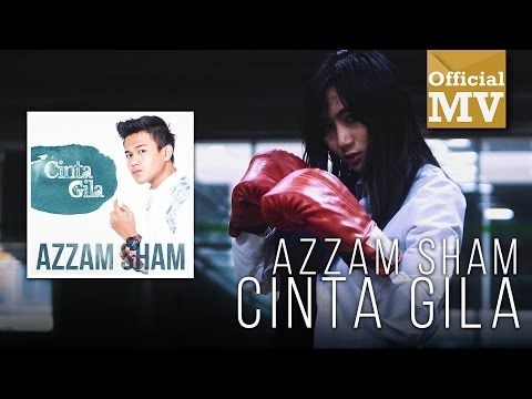 Download Azzam Sham - Cinta Gila    Mp4 baru
