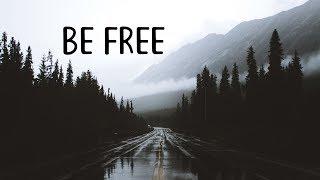 Download Lagu Be Free | Beautiful Chill Mix Gratis STAFABAND