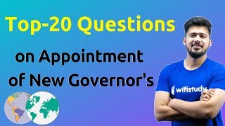10:00 PM - Top 20 प्रश्न !!! Appointment of New Governors !! Exam में यही आएगा !!
