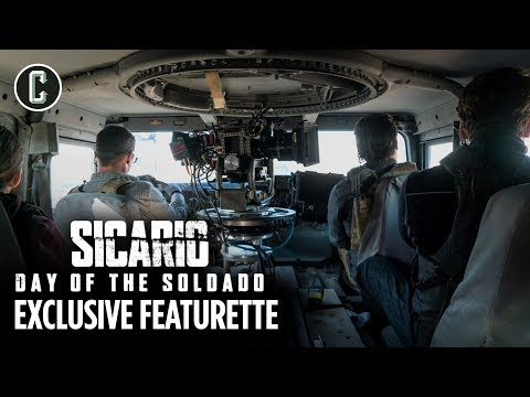 Making Of Sicario Day Of The Soldado: An Act Of War | Exclusive Featurette