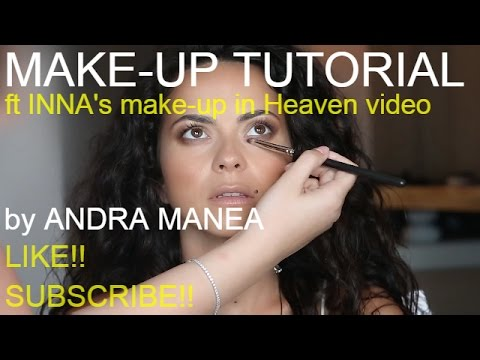 TUTORIAL   INNA's make-up from Heaven video
