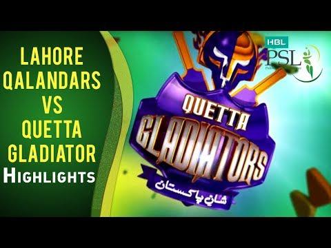 Match 18: Lahore Qalandars vs Quetta Gladiators - Highlights