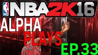 #AlphaPlays NBA 2K16 - Gameplay Performance