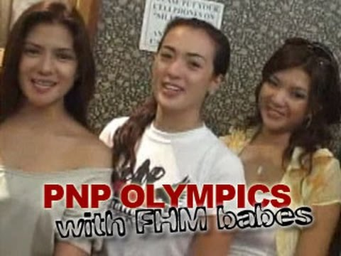 PNP Olympics with FHM babes - February 2008