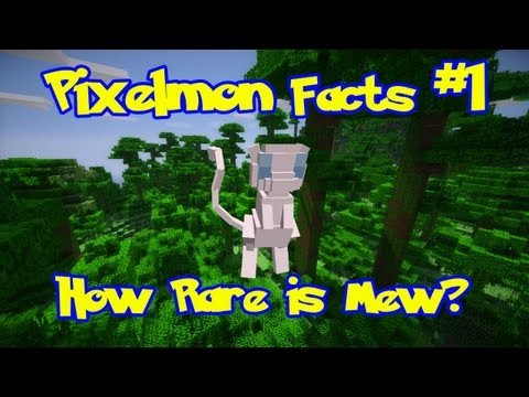 Pixelmon Facts: Episode 1. How To Catch Mew + How Rare Is Mew?