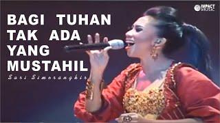 Download Lagu Sari Simorangkir - Bagi Tuhan Tak Ada Yang Mustahil Gratis STAFABAND