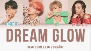 BTS (방탄소년단) & Charli XCX – Dream Glow (HANG | ROM | ENG | ESPAÑOL) (BTS WORLD OST Part 1)