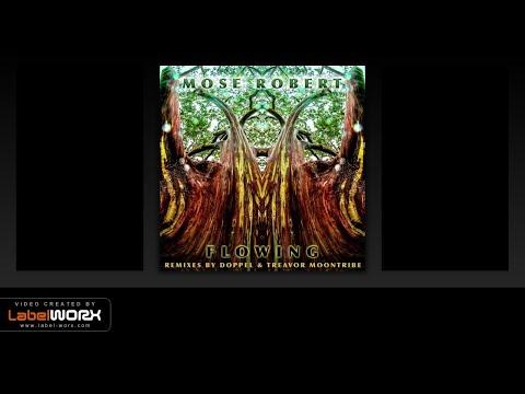 Desert Dwellers - Subterranean Sanctuary (Mose Robert Remix)