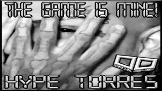 The Game Is Mine, by Hype Torres, from Dubble Dare Entertainment