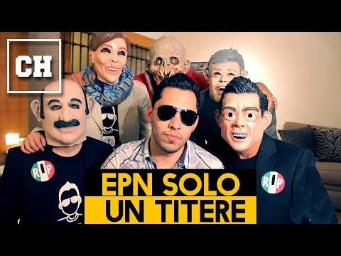 [OFICIAL] Peña Nieto: Sólo un Títere - Carlos Chavira