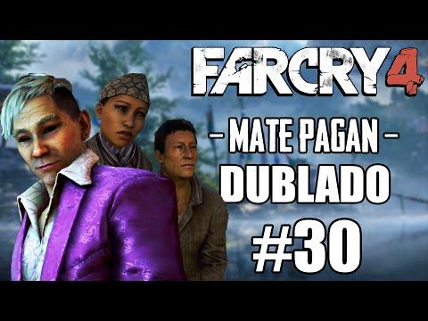 FAR CRY 4: Dublado #30 / Chegando em UTKARSH / Mate PAGAN MIN! [PS4]