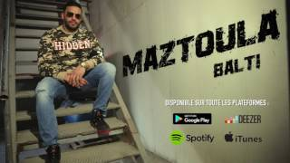 Download Balti - Maztoula (audio) 3Gp Mp4