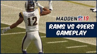 Madden 19 | Rams vs 49ers Gameplay! First Look At The Free Agency Champs!