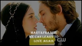 Mary&Francis - We can learn to love again