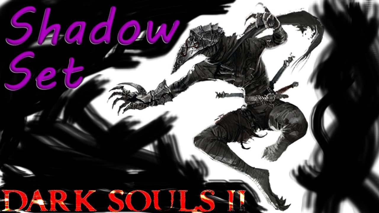 Shadow Dark Souls 2 Dark Souls 2 Shadow Set