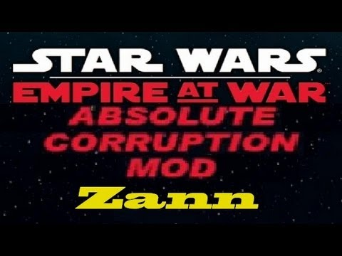 (Zann) Star Wars Empire at War Absolute Corruption Mod Walkthrough Part 12 The Droidekas