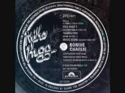 Mike Hugg - Bonnie Charlie