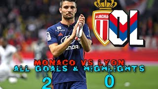 Monaco vs Lyon 2-0 All Goals & Highlights
