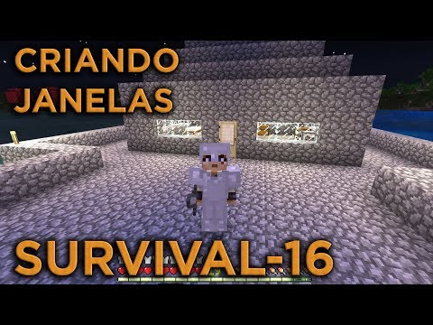 CRIANDO AS JANELAS DE CASA - MINECRAFT SURVIVAL - SOBREVIVENCIA