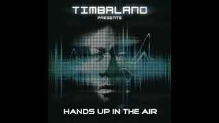 Watch Timbaland Hands Up In The Air video