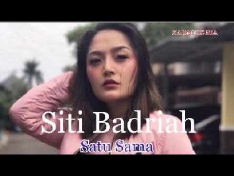Karaoke Dangdut Populer | Siti Badriah ~ Satu Sama