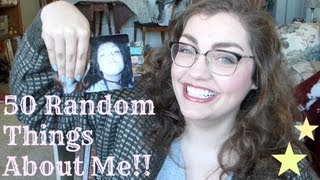50 Random Things About Me!!