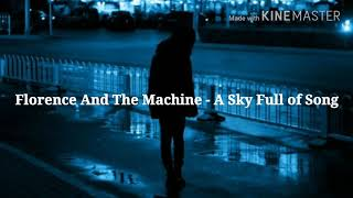 Download Lagu Florence And The Machine - A Sky Full Of Song | Español Gratis STAFABAND