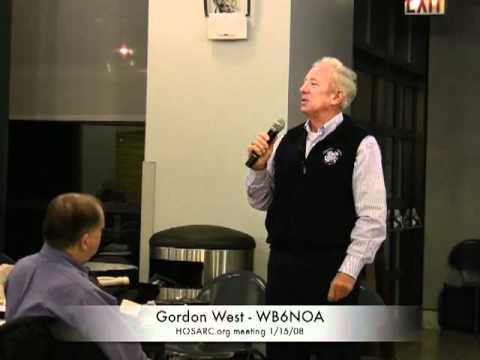 Gordon West - WB6NOA- HOSARC.org general meeting  Jan. 08