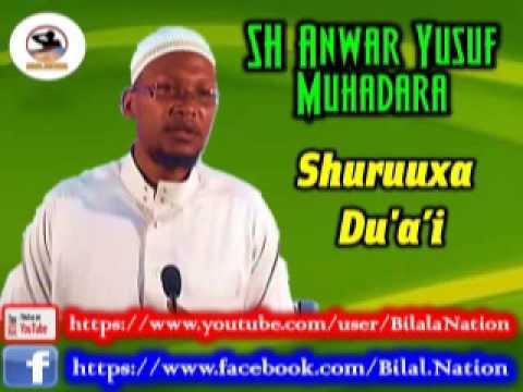 SH ANWAR YUSUF SHURUUXA DU'A'I